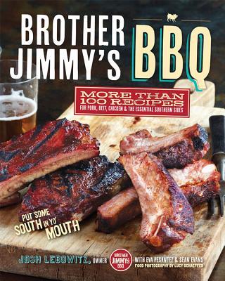 Brother Jimmy's Bbq By Lebowitz, Josh/ Pesantez, Eva