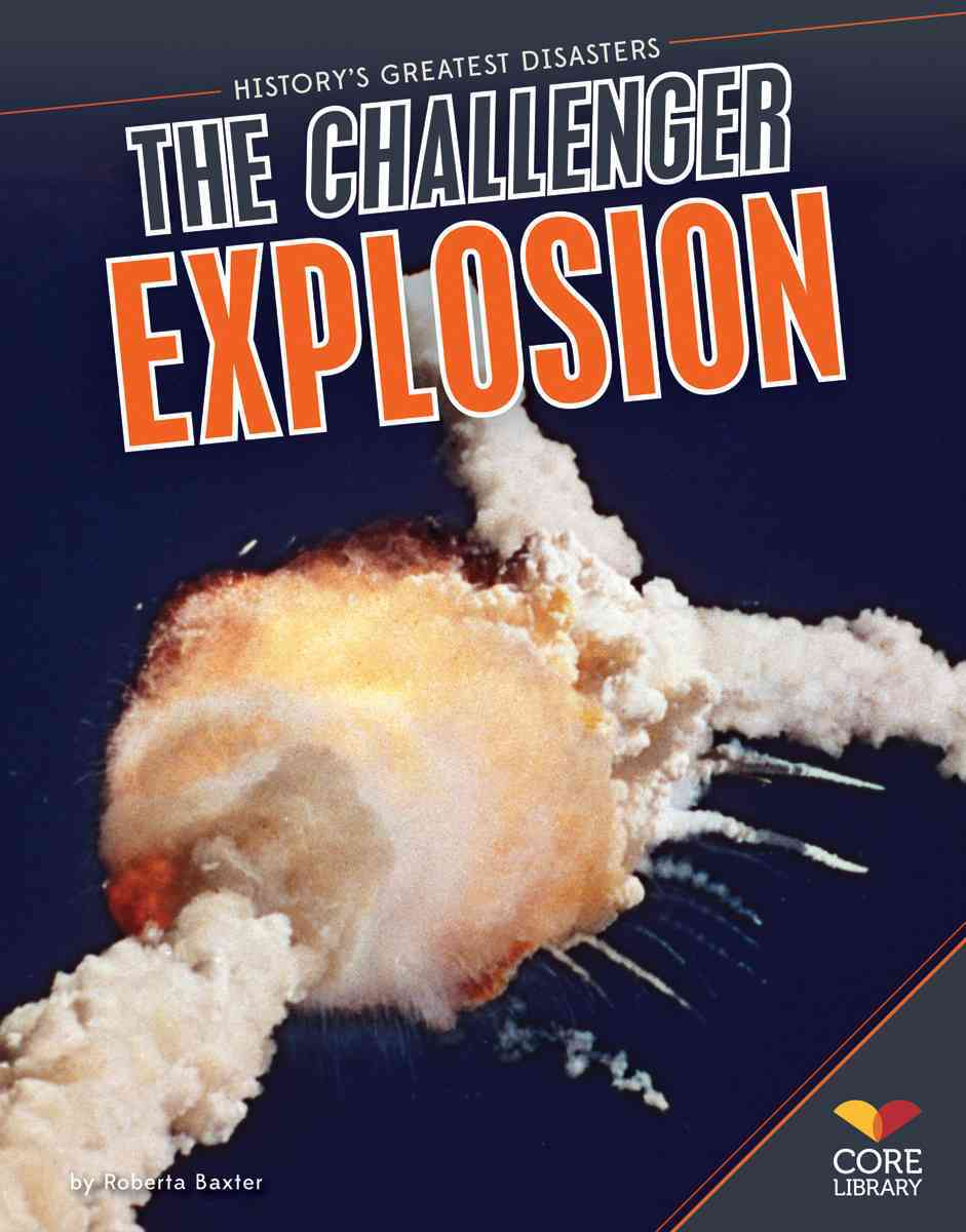 Challenger Explosion By Baxter, Roberta